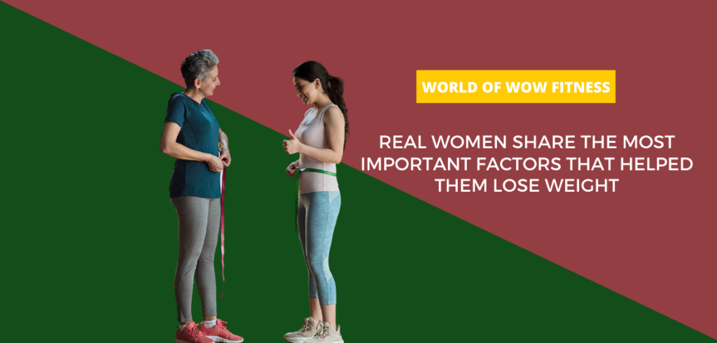 Real Women Share the Most Important Factors That Helped Them Lose Weight