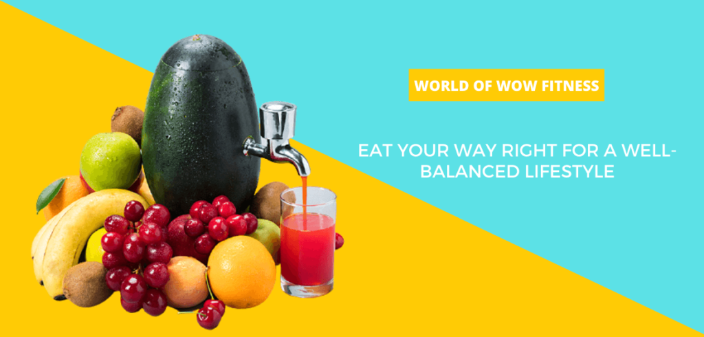 Eat your way right for a well-balanced lifestyle