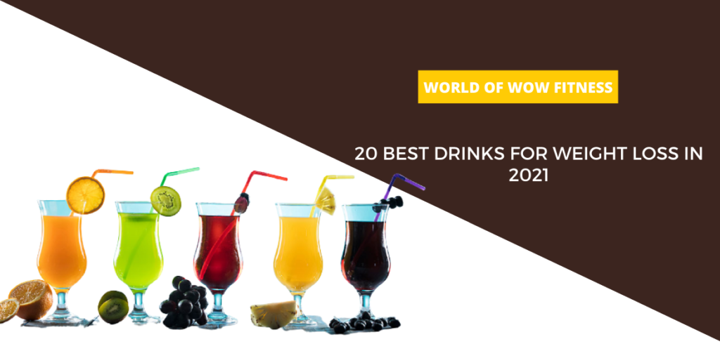 20 best drinks for weight loss in 2021