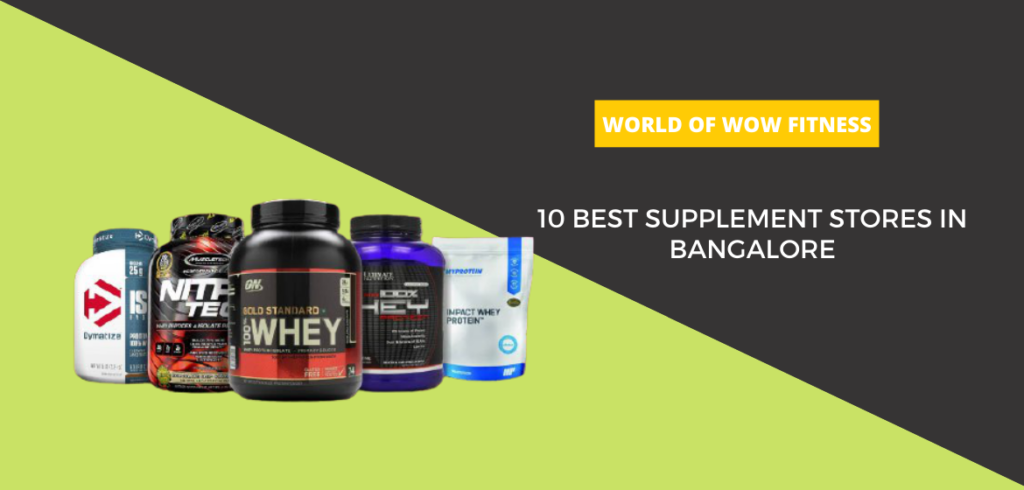 10 Best supplement stores in Bangalore