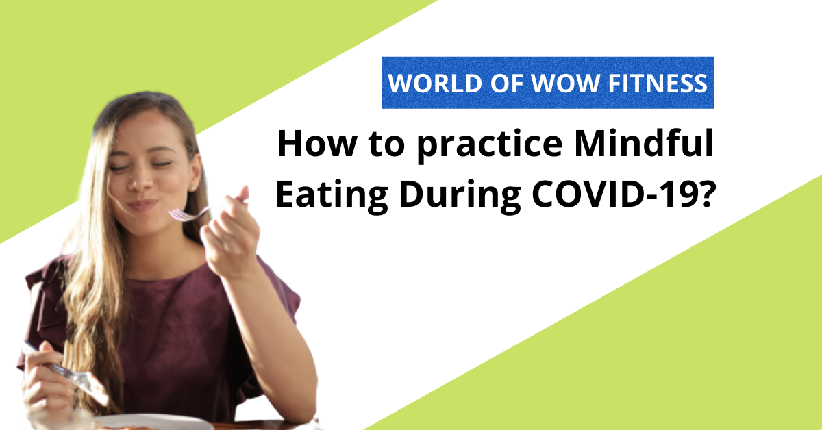 How-to-practice-Mindful-Eating-During-COVID-19-immunity-boosters-nutrition