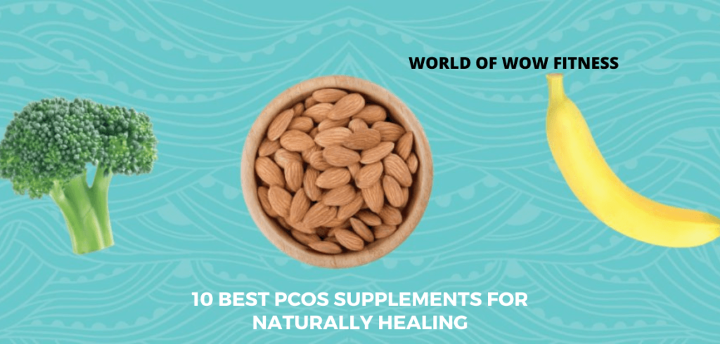 10 Best PCOS supplements for naturally healing